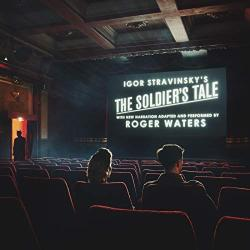 Roger Waters - The Soldier's Tale with the new narration adapted and performed bz Roger Waters (CD)