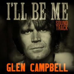 Animato Music / Universal Music Glen Campbell - Glen Campbell: I'll Be me Original Motion Picture Soundtrack (CD) (06025472279700)